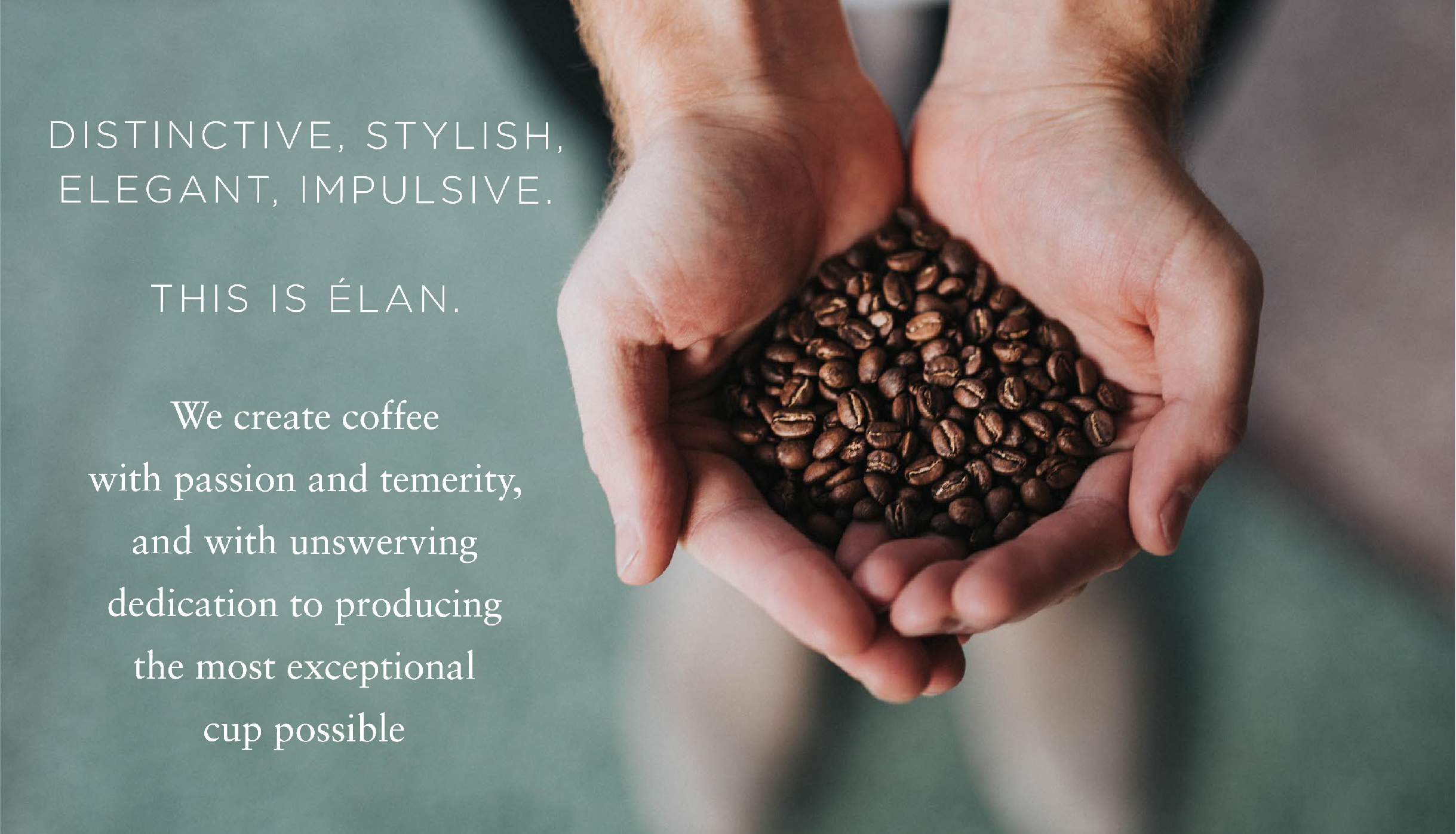 Text explaining the naming of Elan, and a man's hands holding coffee beans